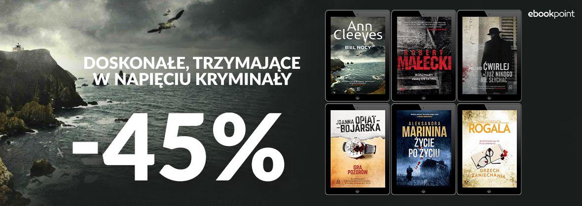 Promocja na ebooki Doskonałe, trzymające w napięciu kryminały / -45%